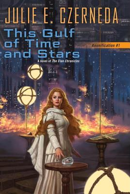 This Gulf of Time and Stars (Reunification #1) Cover Image