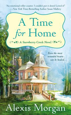 A Time for Home: A Snowberry Creek Novel Cover Image