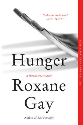 Hunger: A Memoir of (My) Body Cover Image