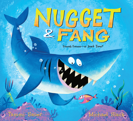 Nugget and Fang: Friends Forever—or Snack Time? Cover Image