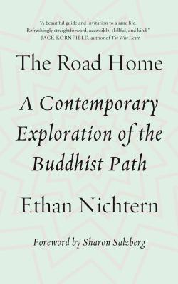 The Road Home: A Contemporary Exploration of the Buddhist Path Cover Image