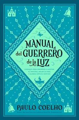 Manual del Guerrero de la Luz = Warrior of the Light, a Manual Cover Image