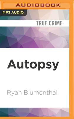 Autopsy: Life in the Trenches with a Forensic Pathologist in Africa Cover Image