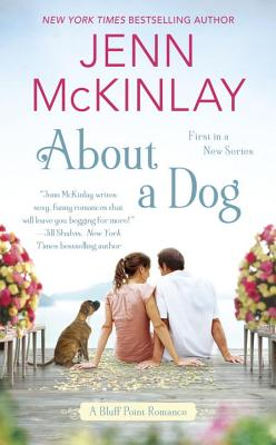 Cover for About a Dog (A Bluff Point Romance #1)