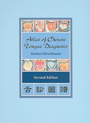 Atlas of Chinese Tongue Diagnosis Cover Image