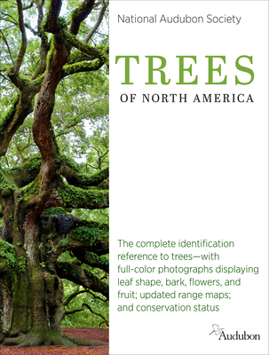 National Audubon Society Trees of North America (National Audubon Society Guide) Cover Image