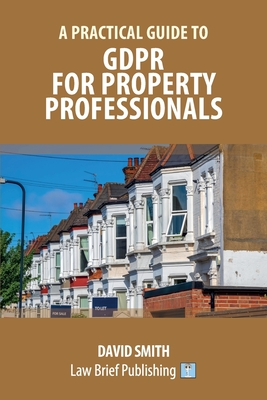 A Practical Guide to GDPR for Property Professionals Cover Image