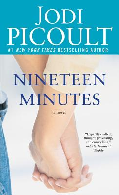Nineteen Minutes: A novel Cover Image