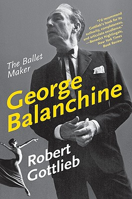 George Balanchine: The Ballet Maker (Eminent Lives) Cover Image