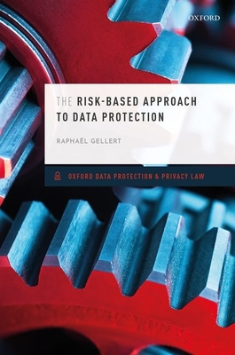 The Risk-Based Approach to Data Protection Cover Image