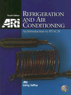 Refrigeration and Air Conditioning: An Introduction to HVAC/R [With CDROM] Cover Image