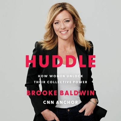 Huddle: How Women Unlock Their Collective Power Cover Image