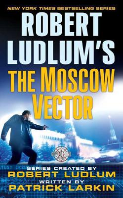 Robert Ludlum's The Moscow Vector: A Covert-One Novel Cover Image