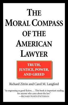 The Moral Compass of the American Lawyer Cover