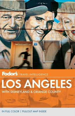 Fodor's Los Angeles: With Disneyland & Orange County Cover Image