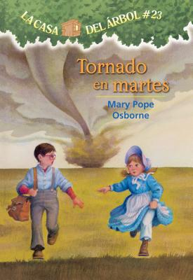 Tornado En Martes (Magic Tree House #23) Cover Image