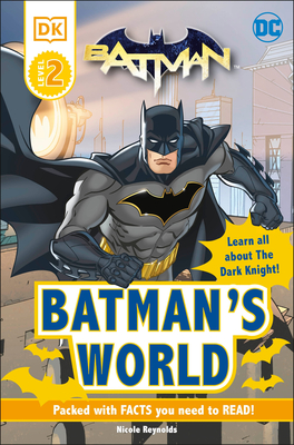 DC Batman's World Reader Level 2: Meet the Dark Knight Cover Image
