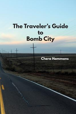 The Traveler's Guide to Bomb City Cover