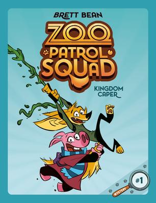 Kingdom Caper #1 (Zoo Patrol Squad #1) Cover Image