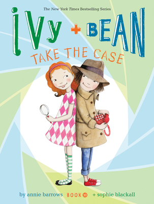 Ivy and Bean Take the Case (Book 10) Cover Image