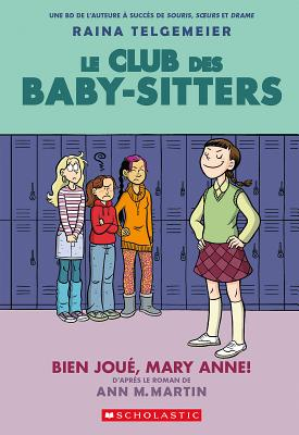 Le Club Des Baby-Sitters: N? 3 - Bien Jou?, Mary Anne! Cover Image