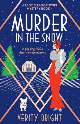 Murder in the Snow: A gripping 1920s historical cozy mystery Cover Image