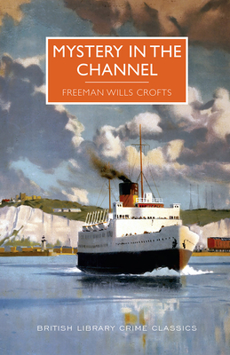 Mystery in the Channel (British Library Crime Classics) Cover Image
