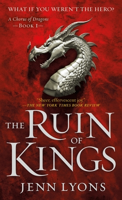 The Ruin of Kings (A Chorus of Dragons #1) Cover Image