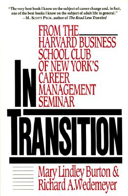 In Transition: From the Harvard Business School Club of New York's Career Management Seminar Cover Image