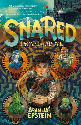 Snared: Escape to the Above (Wily Snare #1) Cover Image