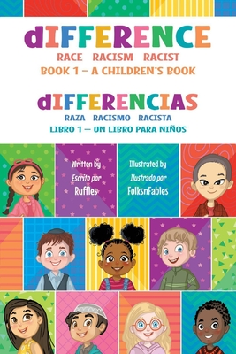 dIFFERENCE - A Children's Book: Race Racism Racist (BOOK I #1) Cover Image
