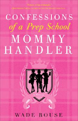 Confessions of a Prep School Mommy Handler Cover