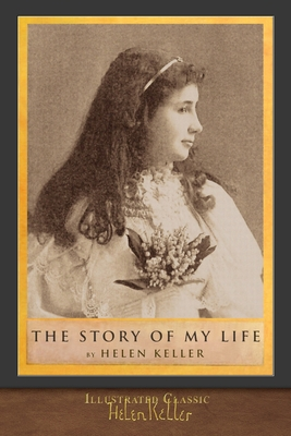 The Story of My Life: Illustrated Classic Cover Image