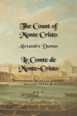 The Count of Monte Cristo: Unabridged Bilingual Edition: English-French Cover Image