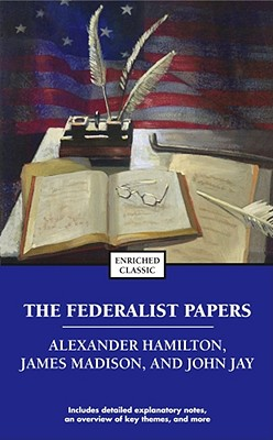 The Federalist Papers (Enriched Classics) Cover Image