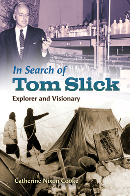 In Search of Tom Slick: Explorer and Visionary Cover Image