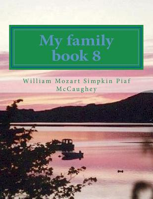 My family book 8: My Masterpiece book 8 (My Life #8) Cover Image