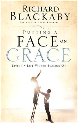 Putting a Face on Grace: Living a Life Worth Passing On Cover Image