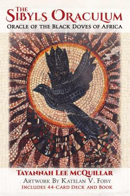 The Sibyls Oraculum: Oracle of the Black Doves of Africa Cover Image