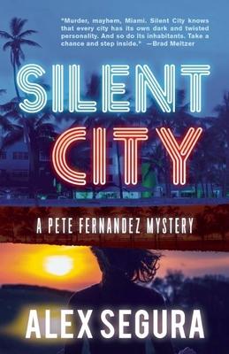 Silent City: Pete Fernandez Book 1 (Pete Fernandez Mysteries) Cover Image