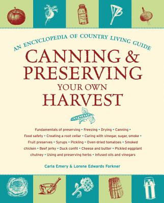 Canning and Preserving Your Own Harvest Cover