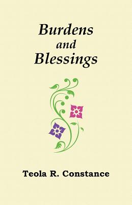 Burdens and Blessings: Mood, Mirth, and Affirmation Cover Image