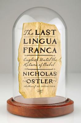 The Last Lingua Franca: English Until the Return of Babel Cover Image