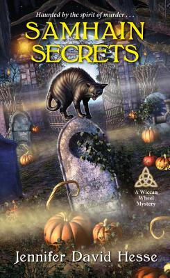 Samhain Secrets (A Wiccan Wheel Mystery #4) Cover Image