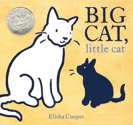 Big Cat, Little Cat by Elisha Cooper
