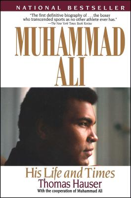 Muhammad Ali: His Life and Times Cover Image