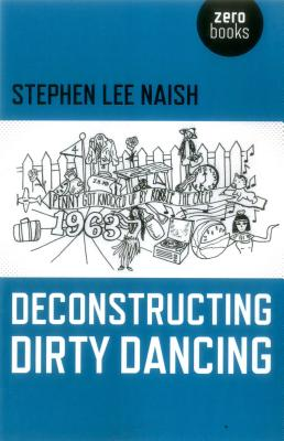 Deconstructing Dirty Dancing Cover