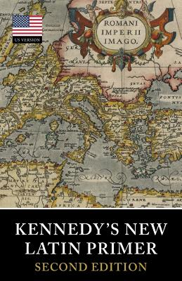 Kennedy's New Latin Primer Cover Image