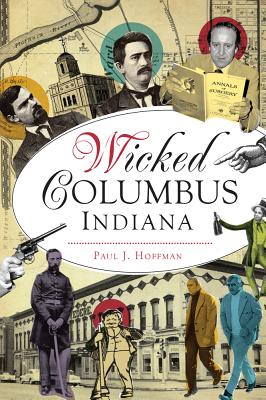Wicked Columbus, Indiana Cover Image
