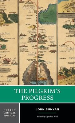 The Pilgrim's Progress (Norton Critical Editions) Cover Image